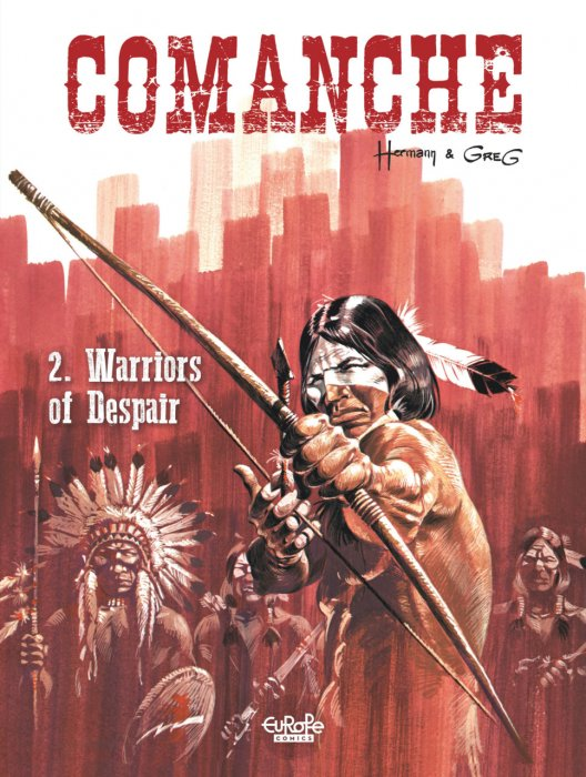 Comanche Vol.2 - Warriors of Despair