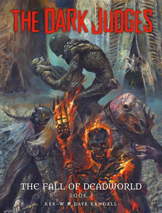 The Dark Judges - The Fall of Deadworld - Book 1