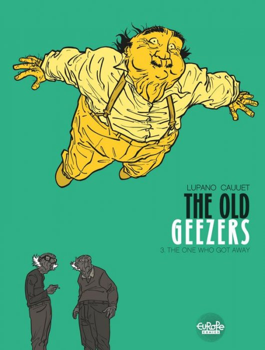 The Old Geezers #3 - The One Who Got Away