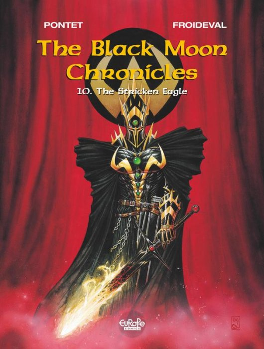 The Black Moon Chronicles #10 - The Stricken Eagle
