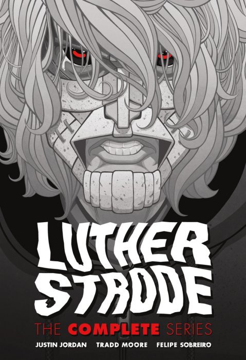 Luther Strode - The Complete Series #1 - HC