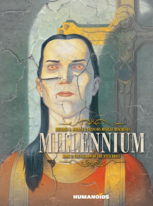 Millennium #5 - The Shadow of the Antichrist