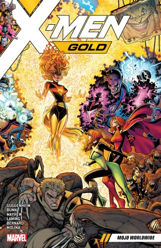 X-Men Gold Vol.3 - Mojo Worldwide