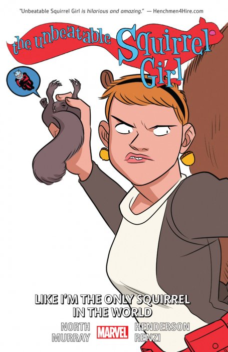 The Unbeatable Squirrel Girl Vol.5 - Like I'm The Only Squirrel In The World