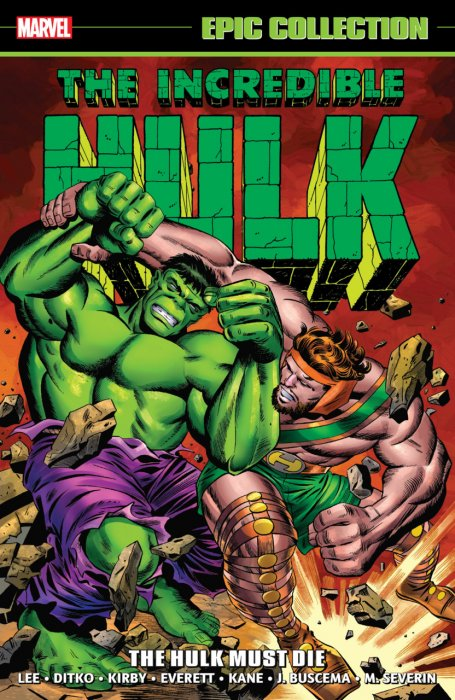 Incredible Hulk Epic Collection Vol.2 - The Hulk Must Die