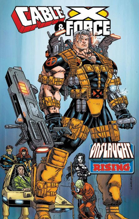 Cable & X-Force - Onslaught Rising #1 - TPB
