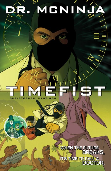 The Adventures of Dr. McNinja Vol.2 - Timefist