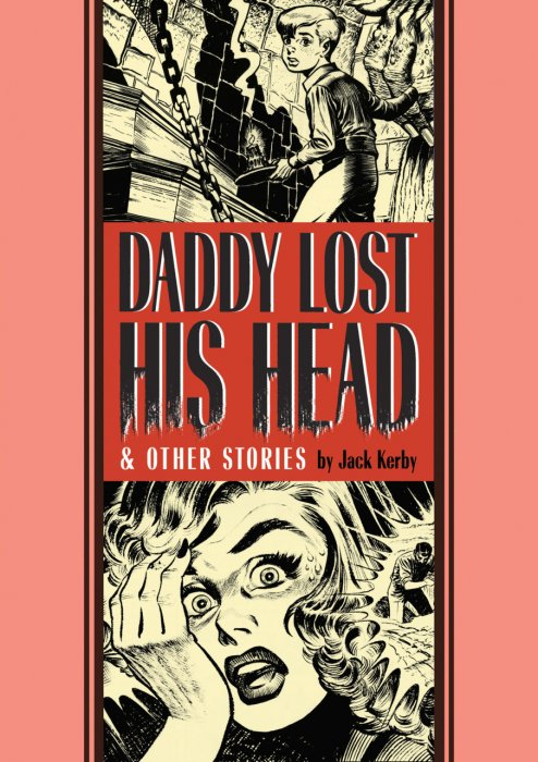 Daddy Lost His Head and Other Stories #1 - HC