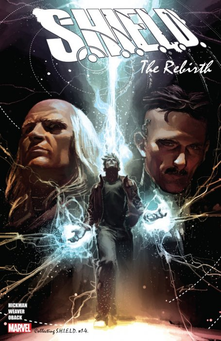 S.H.I.E.L.D. By Hickman And Weaver The Rebirth #1