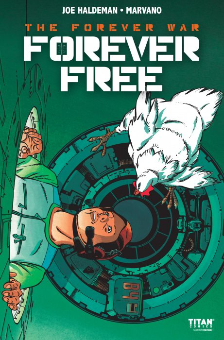 The Forever War - Forever Free #2