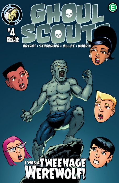 Ghoul Scouts - I Was a Tweenage Werewolf #4