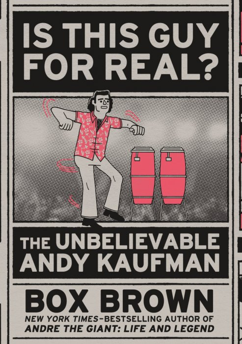 Is This Guy For Real? - The Unbelievable Andy Kaufman #1 - GN