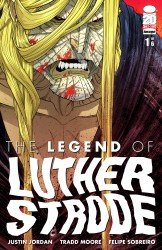The Legend of Luther Strode #01-06 Complete