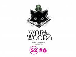 War of the Woods - Season Two #06