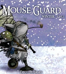 Mouse Guard - Winter 1152 (1-6 series) Complete