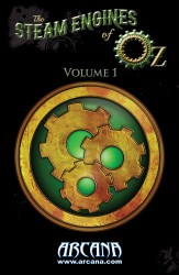 The Steam Engines of Oz - Volume 1