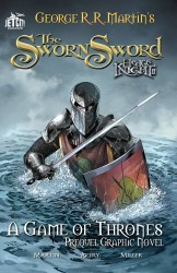 The Sworn Sword - The Graphic Novel