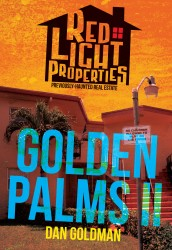 Red Light Properties #08 - Golden Palms Part II