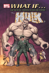 What If - General Ross had become the Hulk #01