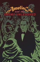 Amelia Cole and the Enemy Unleashed #02