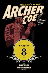 Archer Coe and the Thousand Natural Shocks #08
