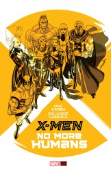 X-Men - No More Humans (HC)
