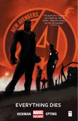 New Avengers - Everything Dies Vol.1