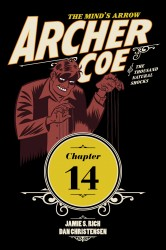 Archer Coe and the Thousand Natural Shocks #14