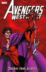 Avengers West Coast Darker Than Scarlet (TPB)