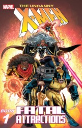 X-Men - Fatal Attractions - Book One