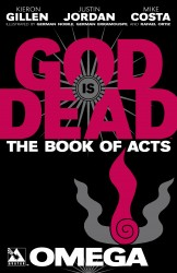 God is Dead Book of Acts - Omega