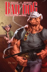 Bad Dog Vol.1 - In the Land of Milk and Honey