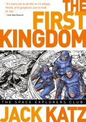 The First Kingdom - The Space Explorers Club Vol.5