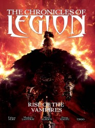 The Chronicles of Legion Vol.1 - The Rise of the Vampires