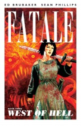 Fatale Vol.3 - West of Hell