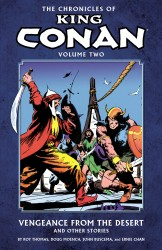 The Chronicles of King Conan Vol.2 - Vengeance from the Desert and Other Stories
