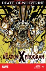 Death of Wolverine - The Weapon X Program #03
