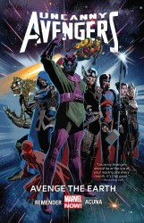 Uncanny Avengers Vol.4 - Avenge The Earth