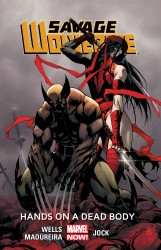 Savage Wolverine Vol.2 - Hands on a Dead Body