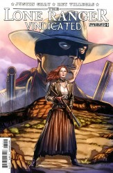 The Lone Ranger - Vindicated #3
