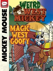 Weird West Mickey - Magic West Goofy