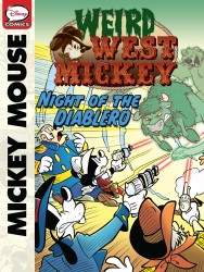 Weird West Mickey - Night of the Diablero