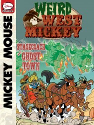 Weird West Mickey - Stagecoach to Ghost Town