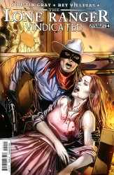 The Lone Ranger - Vindicated #4