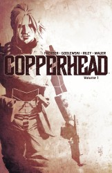 Copperhead Vol.1 - A New Sheriff In Town
