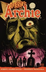 Afterlife With Archie - Escape From Riverdale Vol.1