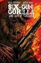 Download Six-Gun Gorilla - Long Days of Vengeance #02