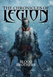 The Chronicles of Legion Vol.3 - Blood Brothers
