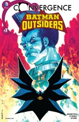 Convergence - Batman and the Outsiders #2