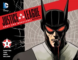 Justice League - Gods & Monsters - Batman #1